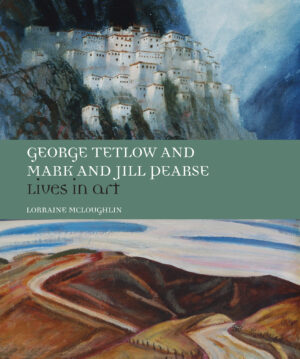 GEORGE TETLOW and MARK AND JILL PEARSE: Lives in Art (inc. DVD)