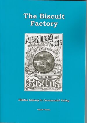 The Biscuit Factory: Hidden history of Coromandel Valley